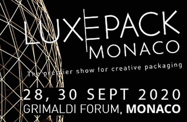 Luxepack 2020 Monaco - The premerier show for creative packaging - 28, 30 SEPT 2020 - GRIMALDI FORUM, MONACO